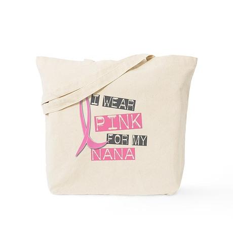 I Wear Pink For My Nana 37 Tote Bag