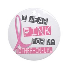 I Wear Pink For My Mother-In-Law 37 Ornament (Roun