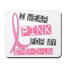 I Wear Pink For My Mother-In-Law 37 Mousepad