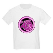 My Mom Is 40 T-Shirt