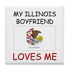 My Illinois Boyfriend Loves Me Tile Coaster