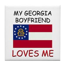 My Georgia Boyfriend Loves Me Tile Coaster