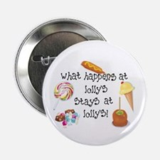 """What Happens at Lolly's... 2.25"""" Button"""