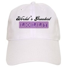 World's Greatest Lolly Baseball Cap