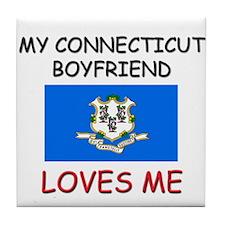 My Connecticut Boyfriend Loves Me Tile Coaster