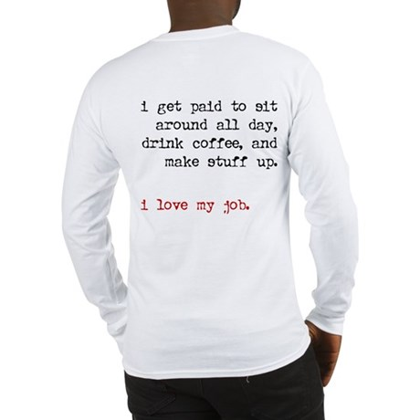 writer. (with back) Long Sleeve T-Shirt