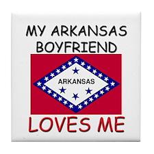 My Arkansas Boyfriend Loves Me Tile Coaster