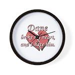 Dane broke my heart and I hate him Wall Clock