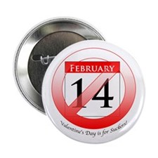 "V-Day is for Suckers with Date 2.25"" Button"