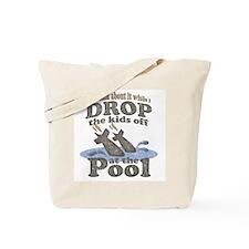 Drop the Kids Off Tote Bag