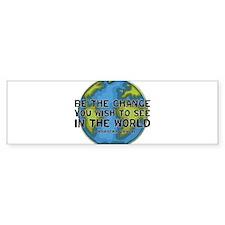 Gandhi - Earth - Change Bumper Sticker (10 pk)