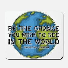 Gandhi - Earth - Change Mousepad