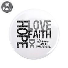 "Brain Cancer Faith 3.5"" Button (10 pack)"