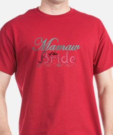 MaMaw of the Bride T-Shirt