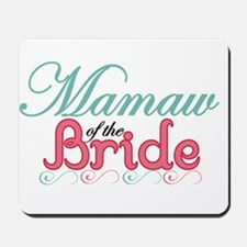 MaMaw of the Bride Mousepad