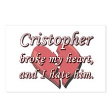 Cristopher broke my heart and I hate him Postcards