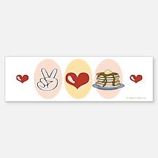 Peace Love Pancakes Bumper Bumper Bumper Sticker