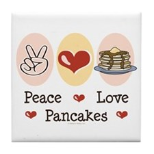 Peace Love Pancakes Tile Coaster