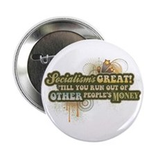 "Socialism's Great! 2.25"" Button"