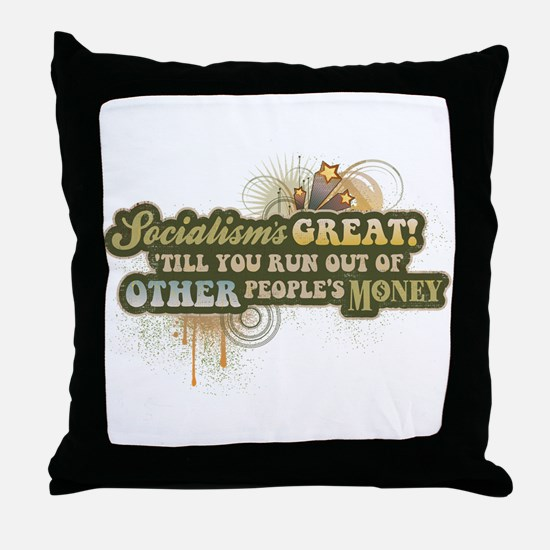 Socialism's Great! Throw Pillow