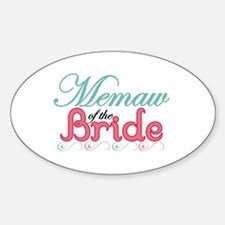 Memaw of the Bride Oval Decal