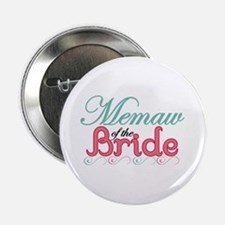 "Memaw of the Bride 2.25"" Button"