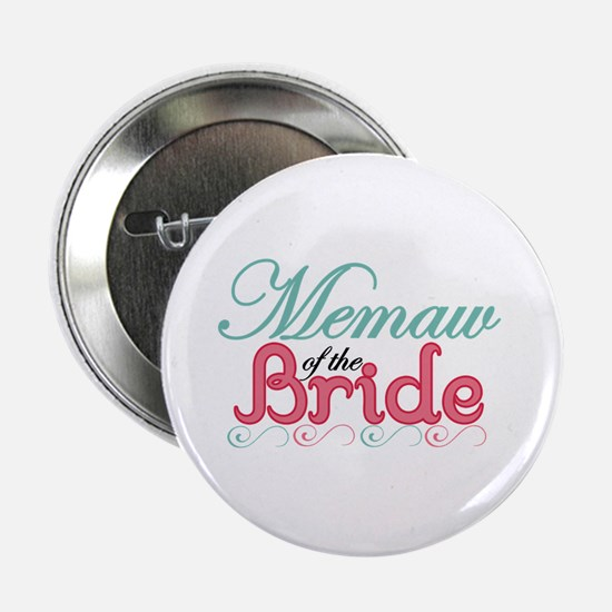 "Memaw of the Bride 2.25"" Button"