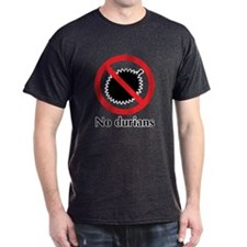 No Durians T-Shirt