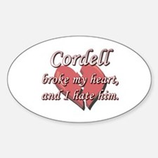 Cordell broke my heart and I hate him Decal