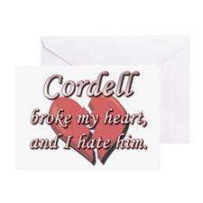 Cordell broke my heart and I hate him Greeting Car