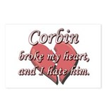Corbin broke my heart and I hate him Postcards (Pa