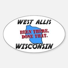 west allis wisconsin - been there, done that Stick