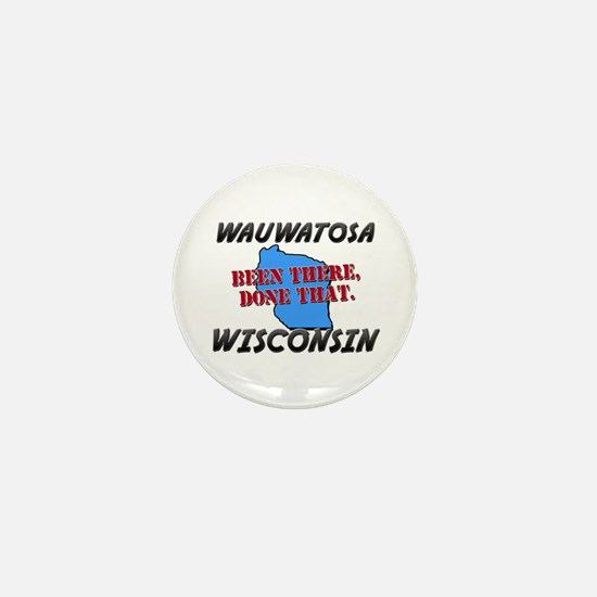 wauwatosa wisconsin - been there, done that Mini B