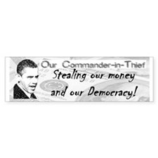 """Commander-in-Thief"" Bumper Bumper Sticker"