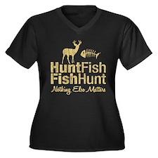 Hunt Fish Nothing Else Matters Women's Plus Size V