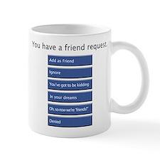 Friend Me? - Mug