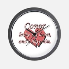 Conor broke my heart and I hate him Wall Clock