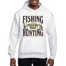 Fishing Hunting Nothing Else Matters Hoodie