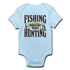 Fishing Hunting Nothing Else Matters Infant Bodysu