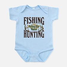 Fishing Hunting Nothing Else Matters Infant Bodysu