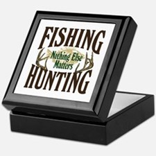 Fishing Hunting Nothing Else Matters Keepsake Box
