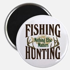 "Fishing Hunting Nothing Else Matters 2.25"" Magnet"
