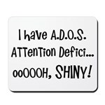 I have ADOS Mousepad