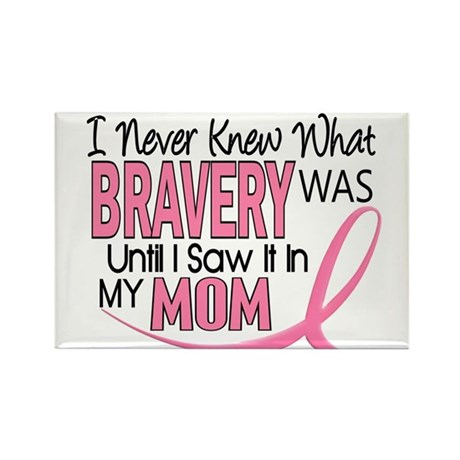 Bravery (Mom) Breast Cancer Rectangle Magnet