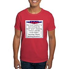 """""""Blood-Sucking Parasites"""" T-Shirt"""