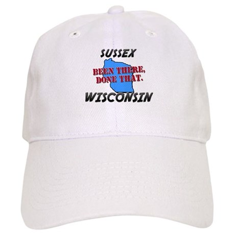 sussex wisconsin - been there, done that Cap