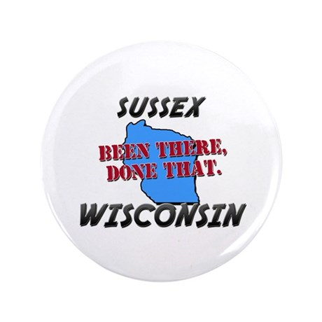 "sussex wisconsin - been there, done that 3.5"" Butt"