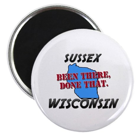 """sussex wisconsin - been there, done that 2.25"""" Mag"""
