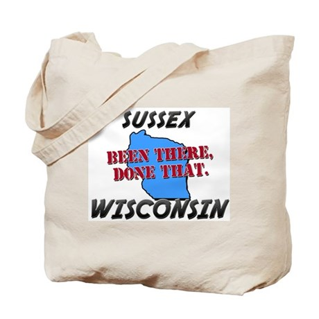 sussex wisconsin - been there, done that Tote Bag