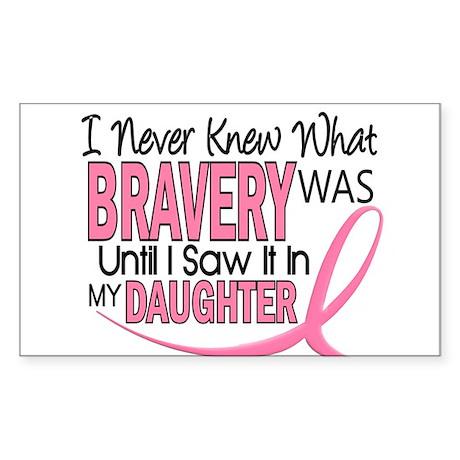 Bravery (Daughter) Breast Cancer Sticker (Rectangl